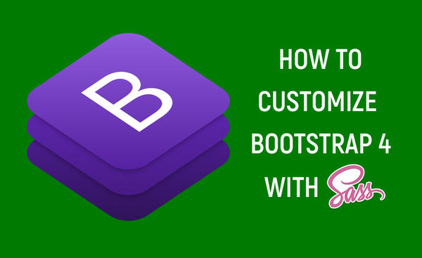 How to customize Bootstrap4 with Sass